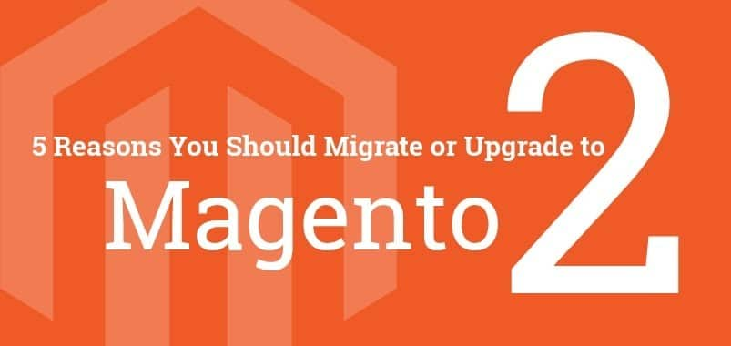 REASONS-FOR-MIGRATION-FROM-MAGENTO-1-TO-MAGENTO-2