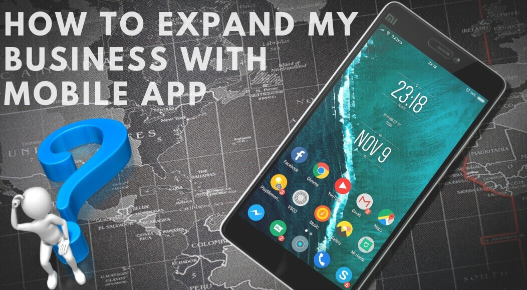 How To Expand Your Business With Mobile App (1) (1) (1)