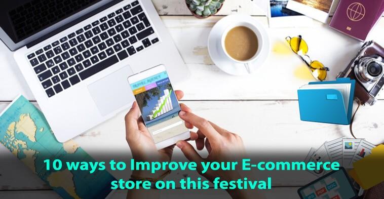waystoimproveecommercestoreonthisfestival-webepower
