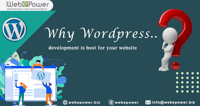 Why WordPress Development is best for your Website